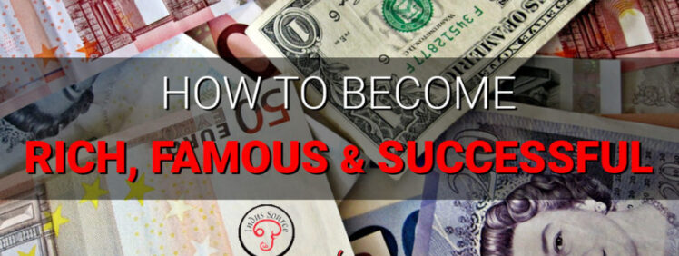 how-to-become-rich-and-successful